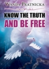 Know the Truth & be Free - Book