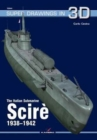 The Italian Submarine Scire 1938-1942 - Book