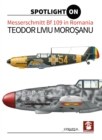 Messerschmitt Bf 109 in Romania - Book