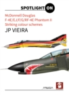 Mcdonnell Douglas F-4E/EJ/F/G/RF-4E Phantom II : Striking Colour Schemes - Book