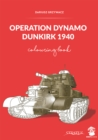 Operation Dynamo, Dunkirk 1940 : Colouring Book - Book