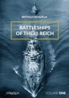 Battleships Of The Third Reich Volume 1 - Book
