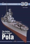 The Italian Heavy Cruiser Pola - Book
