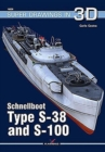 Schnellboot. Type S-38  and S-100 - Book