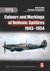 Colours and Markings of Hellenic Spitfires 1943-1954 - Book
