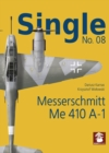 Single No. 08: Messerschmitt Me 410 A-1 - Book