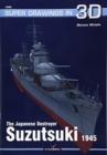 The Japanese Destroyer Suzutsuki - Book