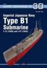 Imperial Japanese Navy Type B1 Submarine I-15 (1939) and I-37 (1943) - Book