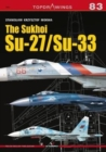 The Sukhoi Su-27/Su-33 - Book