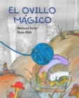 El ovillo magico (The Magic Ball of Wool) - eBook