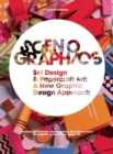 Scenographics : Handmade & 3D Graphic Design - A New Approach - Book