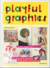Playful Graphics : Graphic Design That Surprises - Book