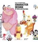Character Design by 100 Illustrators - Full of Characters - Book