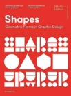 Shapes : Geometric Forms in Graphic Design - Book