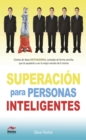Superacion para personas inteligentes - eBook