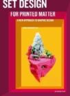 Set Design For Printed Matter : A new approach to graphic design - Book