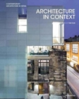 Architecture in Context : Contemporary Design Solutions Based on Environmental, Social and Cultural Identities - Book