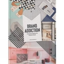 Brand Addiction : Designing Identity for Fashion Stores - Book