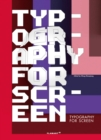 Typography For Screen : Type in Motion - Book