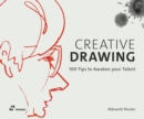 Creative Drawing: 100 Tips to Expand Your Talent - Book