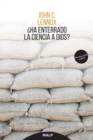 Ha enterrado la ciencia a Dios? - eBook