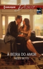 A beira do amor - eBook