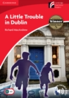 A Little Trouble in Dublin Level 1 Beginner/Elementary - Book