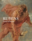 Rubens : Painter of Sketches - Book