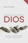 Disparando contra Dios - eBook