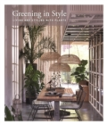 Greening In Style : Living and Styling With Plants - Book