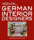 High On German Interior Designers - Book