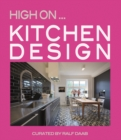 High On... Kitchen Design - Book