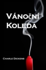 Vanocni Koleda : A Christmas Carol, Czech edition - eBook
