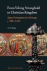 From Viking Stronghold to Christian Kingdom - Book