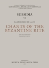 Chants of the Byzantine Rite : The Italo-Albanian Tradition in Sicily - Book