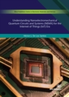 Understanding Nanoelectromechanical Quantum Circuits and Systems (NEMX) for the Internet of Things (IoT) Era - Book