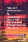Project Management &Leadership Skills for Engineering & Construction Projects - eBook