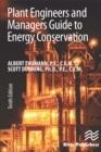 Plant Engineers and Managers Guide to Energy Conservation - eBook
