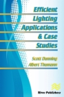 Efficient Lighting Applications and Case Studies - eBook