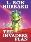 Mission Earth 1, The Invaders Plan - Book