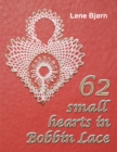 62 Small Hearts in Bobbin Lace - Book