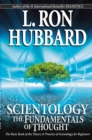 Scientology: The Fundamentals of Thought : The Basic Book of the Theory & Practice of Scientology for Beginners - Book