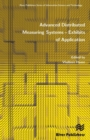 Advanced Distributed Measuring Systems : Exhibits of Application - Book