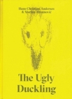 The Ugly Duckling : A Fairy Tale of Transformation and Beauty - Book