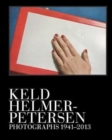 Keld Helmer-Petersen : Photographs 1941-1995 - Book
