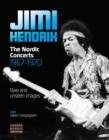 Jimi Hendrix : The Nordic Concerts 1967-1970 - Book