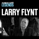 Larry Flynt - The Mind of a Leader : Legends - eAudiobook