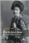 Not by Love Alone : The Violin in Japan, 1850 - 2010 - eBook