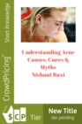 Understanding Acne : Causes, Cures & Myths - eBook