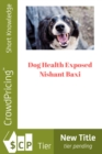 Dog Health Exposed - eBook
